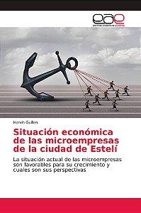 Situación económica de las microempresas de la ciudad de Est