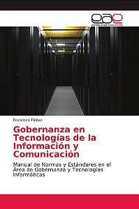 Gobernanza en Tecnologías de la Información y Comunicación