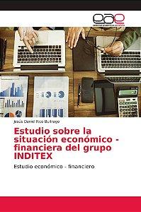 Estudio sobre la situación económico - financiera del grupo