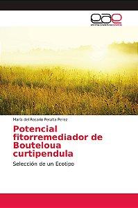 Potencial fitorremediador de Bouteloua curtipendula
