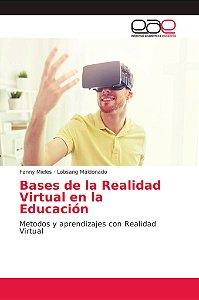 Bases de la Realidad Virtual en la Educación