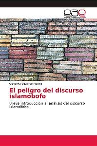 El peligro del discurso islamóbofo