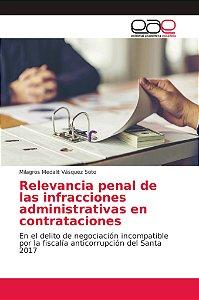 Relevancia penal de las infracciones administrativas en cont