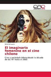 El imaginario femenino en el cine chileno