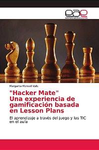 Hacker Mate Una experiencia de gamificación basada en Less