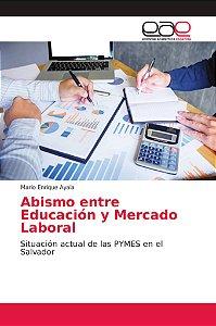 Abismo entre Educación y Mercado Laboral