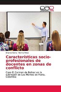 Características socio-profesionales de docentes en zonas de