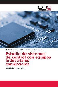 Estudio de sistemas de control con equipos industriales come