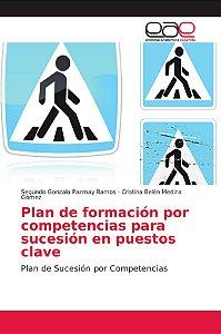 Plan de formación por competencias para sucesión en puestos