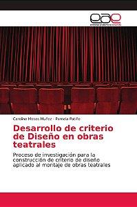 Desarrollo de criterio de Diseño en obras teatrales
