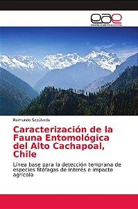 Caracterización de la Fauna Entomológica del Alto Cachapoal,