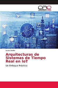 Arquitecturas de Sistemas de Tiempo Real en IoT