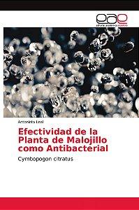 Efectividad de la Planta de Malojillo como Antibacterial