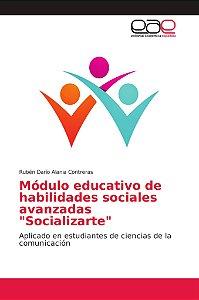 """Módulo educativo de habilidades sociales avanzadas """"Socializ"""