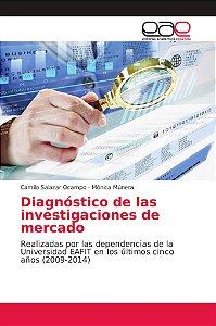 Diagnóstico de las investigaciones de mercado
