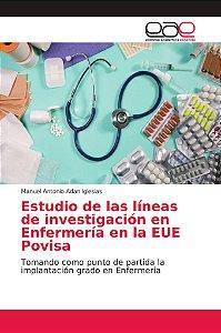 Estudio de las líneas de investigación en Enfermería en la E