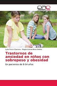 Trastornos de ansiedad en niños con sobrepeso y obesidad