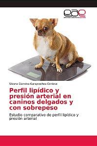 Perfil lipídico y presión arterial en caninos delgados y con