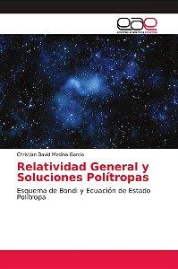 Relatividad General y Soluciones Polítropas