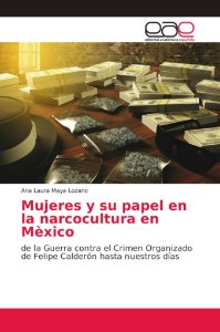 Mujeres y su papel en la narcocultura en Mèxico