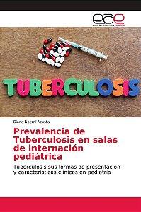 Prevalencia de Tuberculosis en salas de internación pediátri