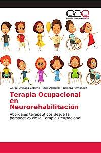 Terapia Ocupacional en Neurorehabilitación