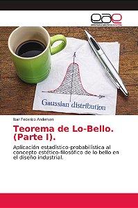 Teorema de Lo-Bello. (Parte I).
