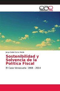 Sostenibilidad y Solvencia de la Política Fiscal
