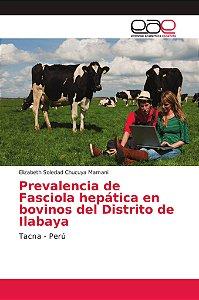 Prevalencia de Fasciola hepática en bovinos del Distrito de
