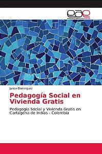 Pedagogía Social en Vivienda Gratis