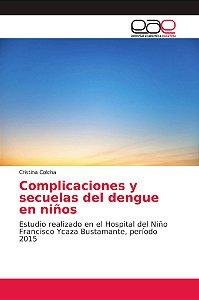 Complicaciones y secuelas del dengue en niños