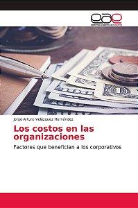 Los costos en las organizaciones