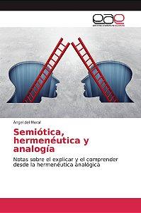 Semiótica, hermenéutica y analogía