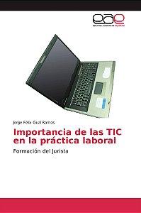 Importancia de las TIC en la práctica laboral
