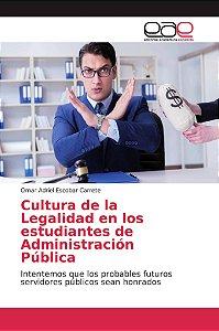 Cultura de la Legalidad en los estudiantes de Administración