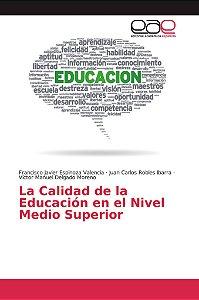 La Calidad de la Educación en el Nivel Medio Superior