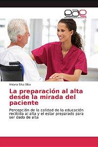 La preparación al alta desde la mirada del paciente