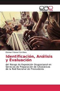 Identificación, Análisis y Evaluación