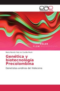 Genética y biotecnología Precolombina