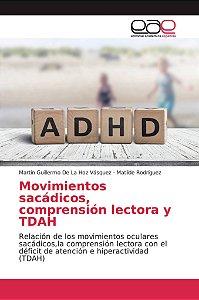 Movimientos sacádicos, comprensión lectora y TDAH