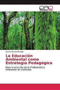 La Educación Ambiental como Estrategia Pedagógica