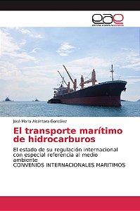 El transporte marítimo de hidrocarburos