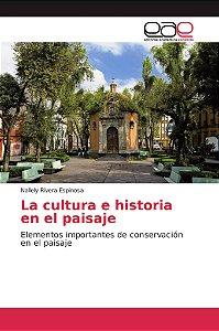 La cultura e historia en el paisaje