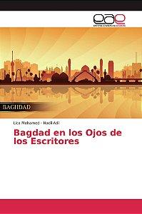 Bagdad en los Ojos de los Escritores