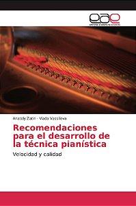 Recomendaciones para el desarrollo de la técnica pianística