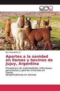 Aportes a la sanidad en llamas y bovinos de Jujuy, Argentina