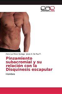 Pinzamiento subacromial y su relación con la Disquinesis esc