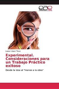 Experimental. Consideraciones para un Trabajo Práctico exito