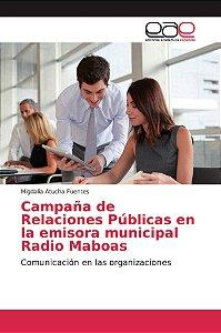 Campaña de Relaciones Públicas en la emisora municipal Radio
