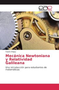 Mecánica Newtoniana y Relatividad Galileana